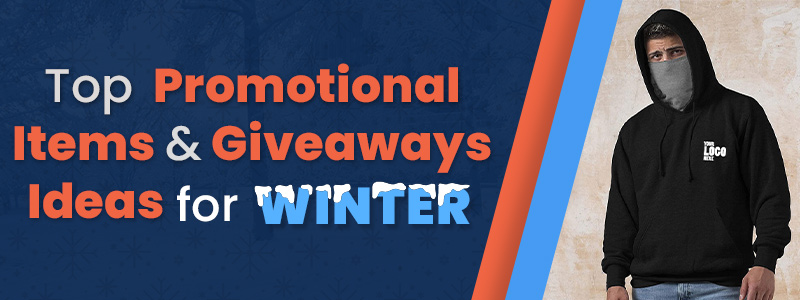 Top Winter Promotional Items & Giveaways Ideas for Winter